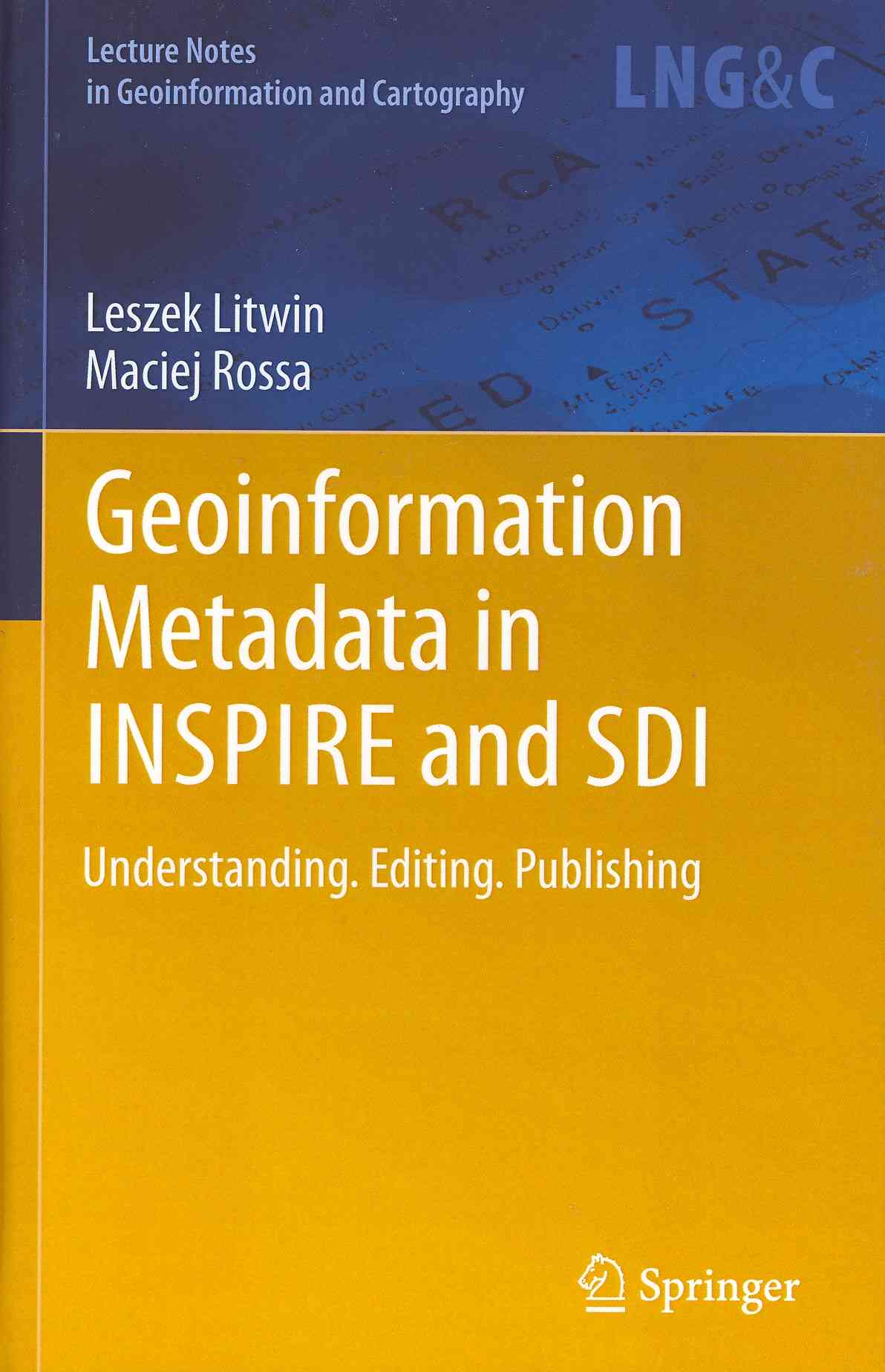 Geoinformation Metadata in Inspire and Sdi By Rossa, Maciej
